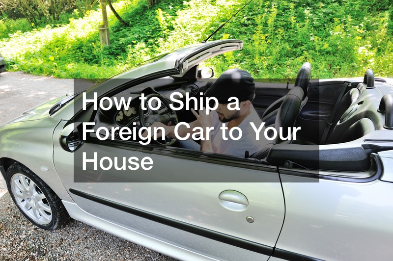 how are foreign cars shipped to the US